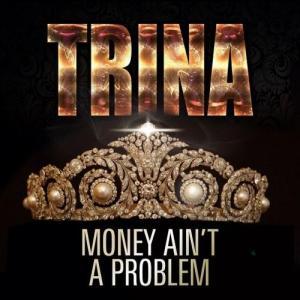 Trina-Money-Aint-A-Problem
