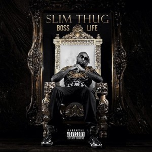 Slim_Thug_-_Boss_Life_Album_Download
